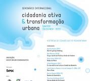 Seminario-Internacional-Cidadania-Ativa-e-Transformacao-Urbana-Nov132