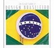 um-olhar-sobre-o-design-brasileiro-leal-joice-joppert-8570601611_200x200-PU6eb07d41_1