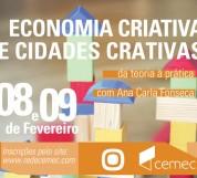 CEMEC - Economia Criativa e Cidades Criativas - Fev 2014