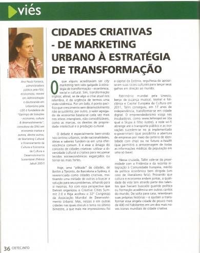 """""""Cidades criativas – de marketing urbano a estratégia de transformação"""""""