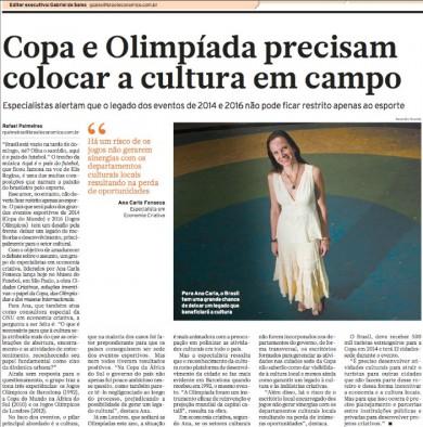 """""""Copa e Olimpíada precisam colocar a cultura em campo"""""""