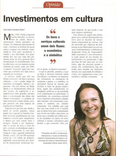 """""""Investimentos em cultura"""""""