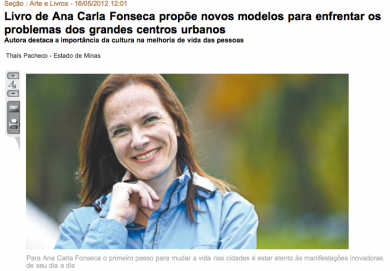 """""""Livro de Ana Carla Fonseca propõe novos modelos para enfrentar os problemas dos grandes centros urbanos"""""""