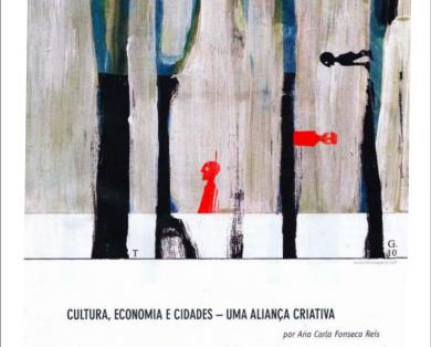 """""""Cultura, economia e cidades – uma aliança criativa"""""""