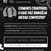 Cidades Criativas: o que faz Brasília nesse contexto?