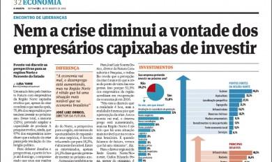 Nem a crise diminui a vontade dos empresários capixabas de investir