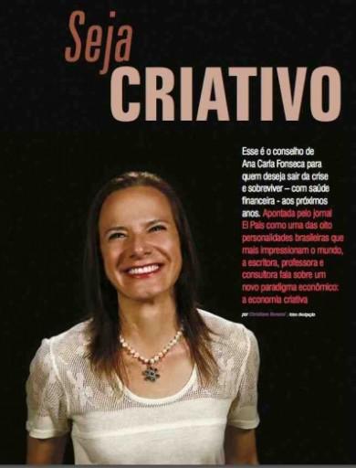 Seja criativo. Entrevista Ana Carla Fonseca