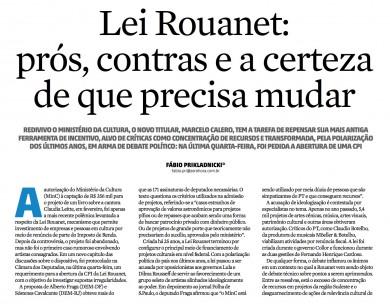 Lei Rouanet: prós, contras e a certeza de que precisa mudar