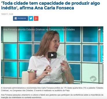 'Toda cidade tem capacidade de produzir algo inédito', afirma Ana Carla Fonseca