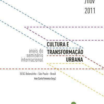 Cultura e transformação urbana