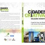 Cidades Criativas, Soluções Inventivas – o papel da copa, das olimpíadas e dos museus internacionais