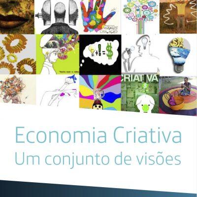 Economia criativa – um conjunto de visões