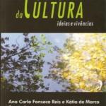 Economia da cultura – ideias e vivências