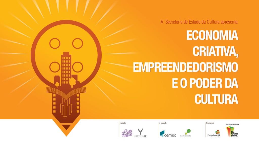 Economia Criativa, Empreendedorismo e o Poder da Cultura