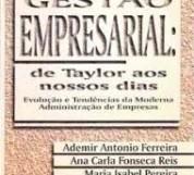 Gestão empresarial – de Taylor aos nossos dias