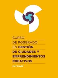 Curso en Gestión de Ciudades y Emprendimientos Creativos