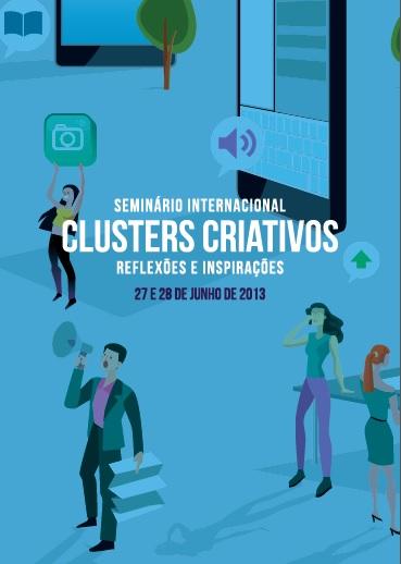 Seminário Internacional Clusters Criativos – inspirações e reflexões