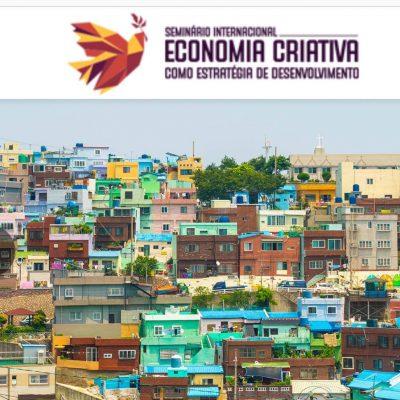 Seminário Internacional Economia Criativa como Estratégia de Desenvolvimento