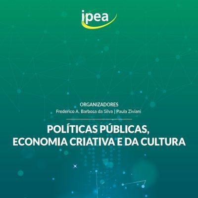 Políticas públicas, economia criativa e da cultura